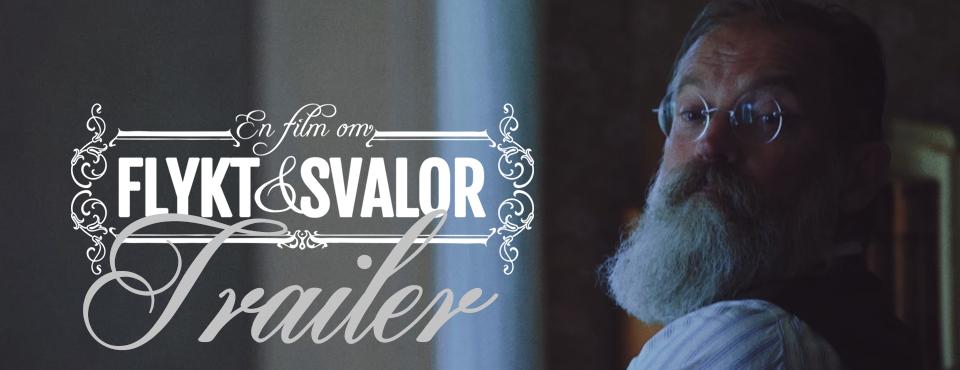 TRAILER: EN FILM OM FLYKT & SVALOR