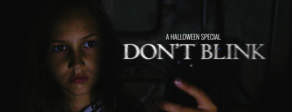 FILM: Don't Blink